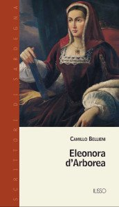 Copertina-Libro-Eleonora-d'Arborea-di-Camillo-Bellieni-Illisso