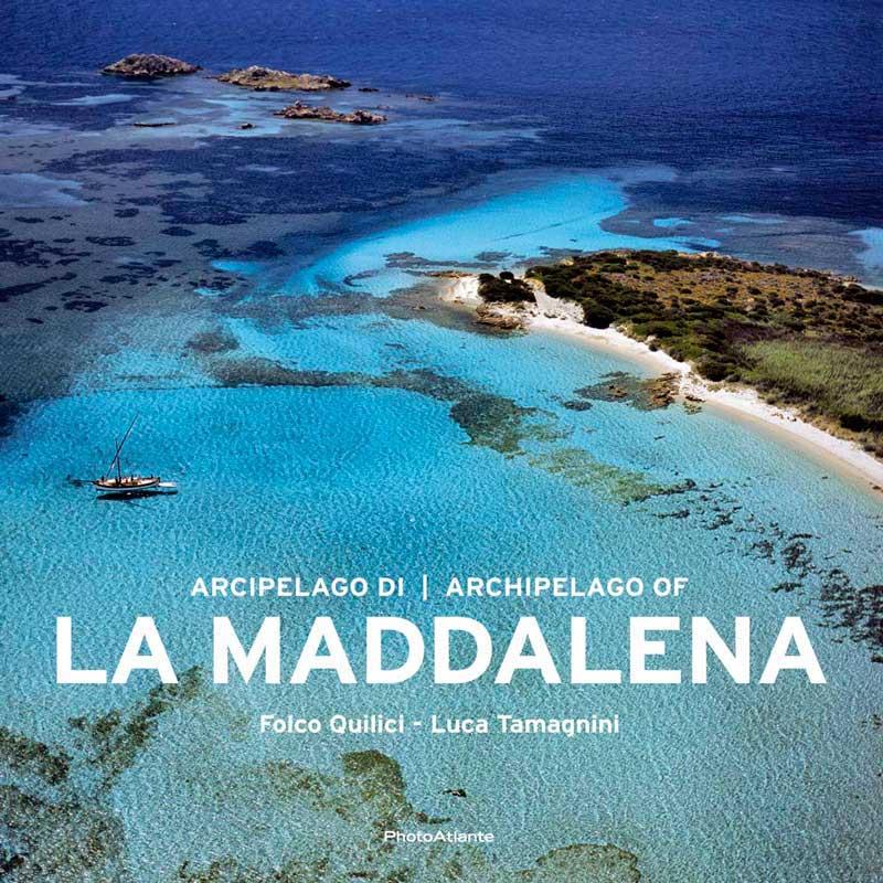 Libro Fotografico di Folco Quilici e Luca Tamagnini Arcipelago di La Maddalena Edizioni Photoatlante